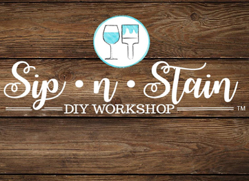 Sip n Stain DIY Workshop